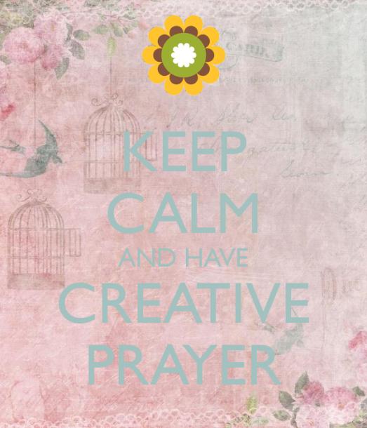 keep-calm-and-have-creative-prayer
